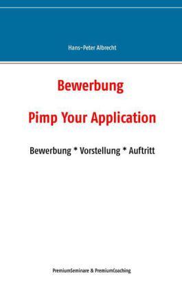 Bewerbung: Pimp Your Application