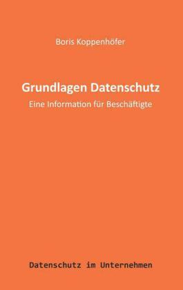 Grundlagen Datenschutz