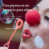 Una payasa en un hospicio para niños