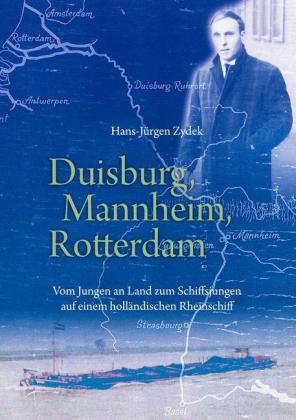 Duisburg, Mannheim, Rotterdam