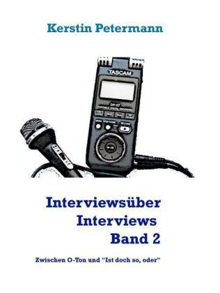 Interviews über Interviews Band 2