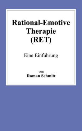 Rational-Emotive Therapie (RET)