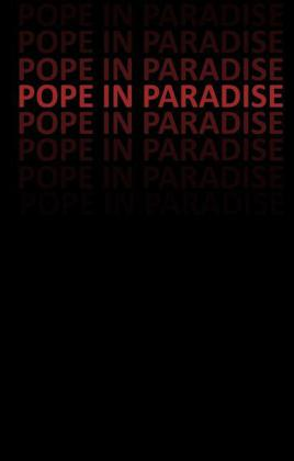 Pope in Paradise