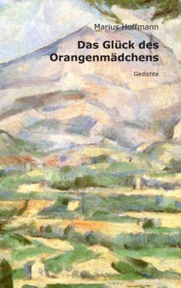 Das Glück des Orangenmädchens