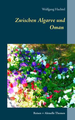 Zwischen Algarve und Oman