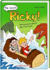 Hier kommt Ricky! - Mit Karacho durch den Fun-Park! Cover