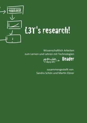 L3T's research! Wissenschaftlich Arbeiten zum Lehren und Lernen mit Technologien.