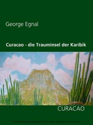 Curacao - die Trauminsel der Karibik