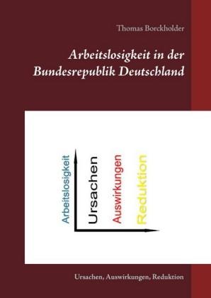 Arbeitslosigkeit in der Bundesrepublik Deutschland