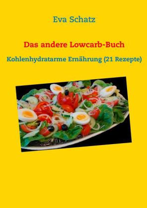 Das andere Lowcarb-Buch