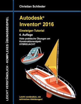 Autodesk Inventor 2016 - Einsteiger-Tutorial Hybridjacht