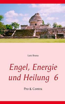 Engel, Energie und Heilung 6