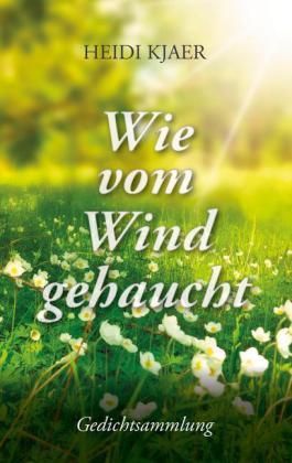 Wie vom Wind gehaucht