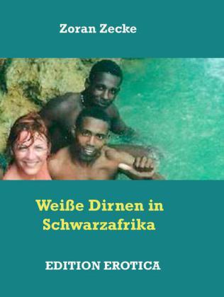 Weiße Dirnen in Schwarzafrika