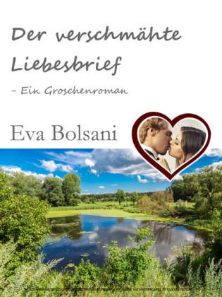 Der verschmähte Liebesbrief - Ein Groschenroman