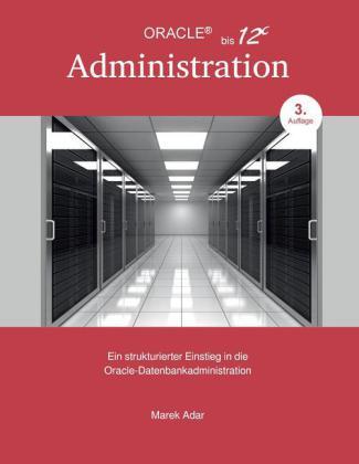 Ein strukturierter Einstieg in die Oracle-Datenbankadministration
