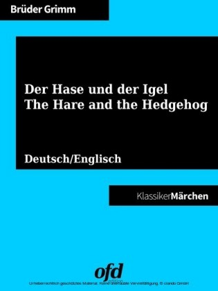 Der Hase und der Igel - The Hare and the Hedgehog