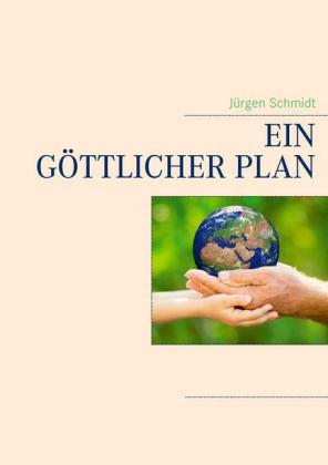 Ein göttlicher Plan
