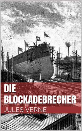 Die Blockadebrecher
