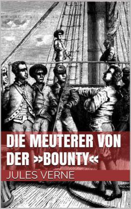 """Die Meuterer von der """"Bounty"""""""