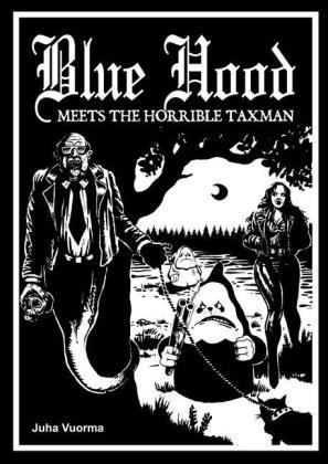 Blue Hood Meets the Horrible Taxman