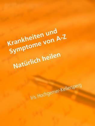 Krankheiten und Symptome von A-Z