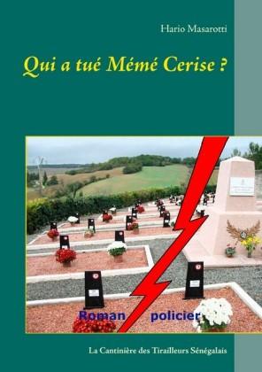 Qui a tué Mémé Cerise ?
