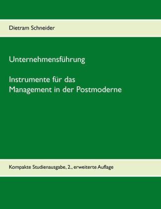 Unternehmensführung - Instrumente für das Management in der Postmoderne