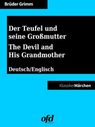 Der Teufel und seine Großmutter - The Devil and His Grandmother