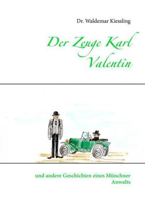 Der Zeuge Karl Valentin