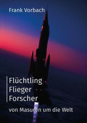 Flüchtling Flieger Forscher