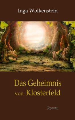 Das Geheimnis von Klosterfeld