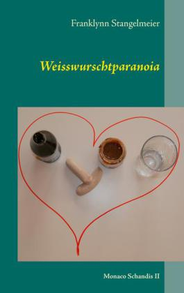 Weisswurschtparanoia