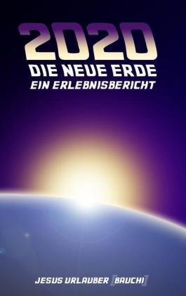2020 - Die Neue Erde