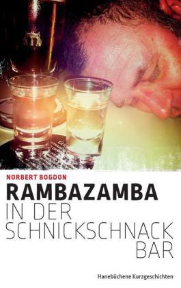 Rambazamba in der Schnickschnackbar