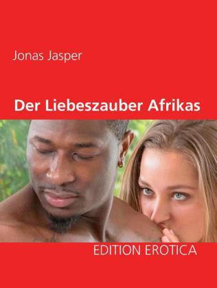 Der Liebeszauber Afrikas