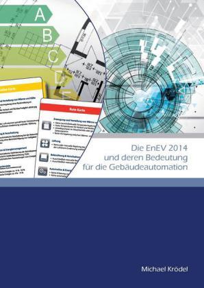 Die EnEV 2014 und deren Bedeutung für die Gebäudeautomation