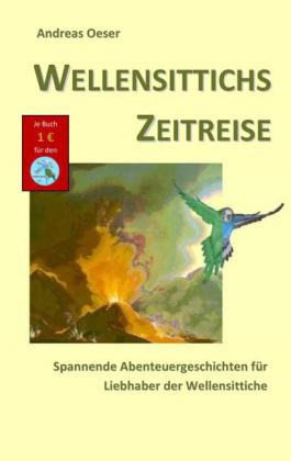 Wellensittichs Zeitreise