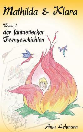 Fantastische Feengeschichten - Mathilda & Klara