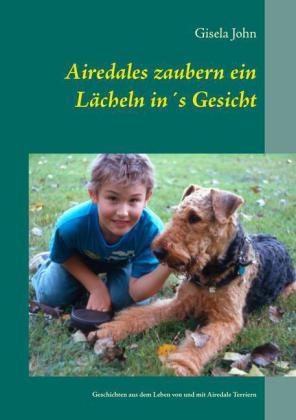 Airedales zaubern ein Lächeln in's Gesicht