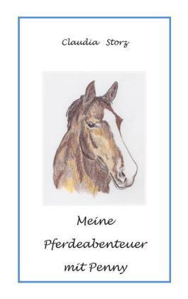Meine Pferdeabenteuer mit Penny
