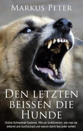 Den letzten beissen die Hunde