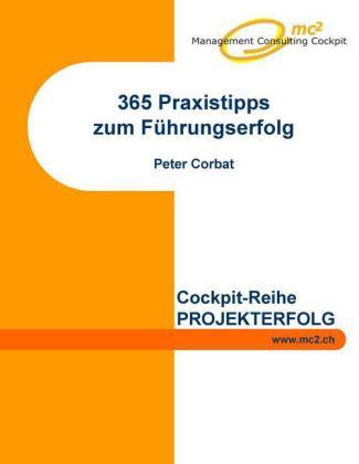 365 Praxistipps zum Führungserfolg