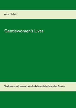 Gentlewomen's Lives