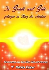 In Gnade und Güte - geborgen im Herz des Meisters