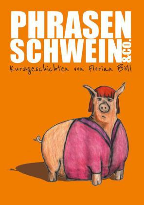 Phrasenschwein & Co.