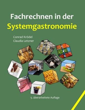 Fachrechnen in der Systemgastronomie