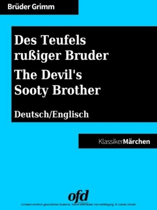 Des Teufels rußiger Bruder - The Devil's Sooty Brother