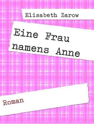 Eine Frau namens Anne