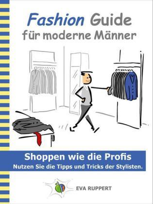 Fashion Guide für moderne Männer